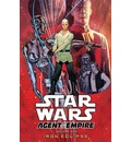 Star Wars: Agent of the Empire: Iron Eclipse Volume 1