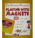 Playing with Magnets