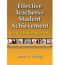 Effective Teachers-Student Achievement: What the Research Says