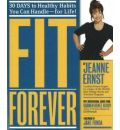 Fit Forever: 30 Days to Healthy Habits You Can Handle for Life!
