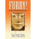 Furry!: The World's Best Anthropomorphic Fiction!