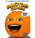 Annoying Orange: Orange You Glad You're Not Me? v. 2
