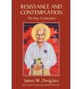 Resistance and Contemplation: The Way of Liberation