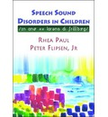 Speech Sound Disorders in Children: in Honor of Lawrence D. Shiberg