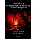 Counseling in Communication Disorders: A Wellness Perspective