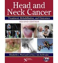 Head and Neck Cancer: Treatment, Rehabiliation, and Outcomes