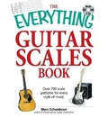 "The ""Everything"" Guitar Scales Book: Over 700 Scale Patterns for Every Style of Music"