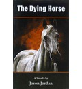 The Dying Horse
