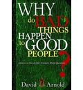 Why Do Bad Things Happen to Good People?: Answers to One of Life's Greatest Moral Questions