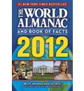 The World Almanac and Book of Facts 2012