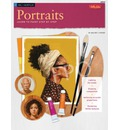 Oil Portraits: Learn to Paint Step by Step