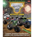 Monster Jam Activity Book: A Monster Assortment of Exciting Games, Activities, Trivia, Drawing Projects, and More