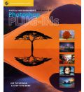 Digital Photographer's New Guide to Photoshop Plug-ins