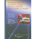 Fundamentals of ground combat system ballistic vulnerability/lethality