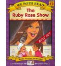 The Ruby Rose Show (We Both Read-Level 1-2)