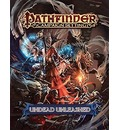 Pathfinder Campaign Setting: Undead Unleashed