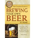 Complete Guide to Brewing Your Own Beer at Home: Everything You Need to Know Explained Simply