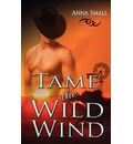 Tame the Wild Wind