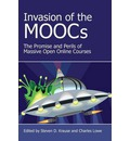 Invasion of the Moocs: The Promises and Perils of Massive Open Online Courses