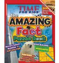 Time for Kids the Amazing Puzzle and Fact Book
