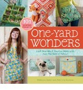 One Yard Wonders: 101 Fabulous Fabric Projects