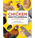 The Chicken Encyclopedia: An Illustrated Reference