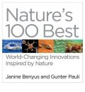 Nature's 100 Best: World Changing Innovations Inspired by Nature