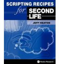 Scripting Recipes for Second Life