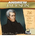 Andrew Jackson: 7th President of the United States