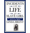 Incidents in the Life of a Slave Girl (an African American Heritage Book)