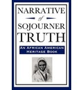 Narrative of Sojourner Truth (an African American Heritage Book)
