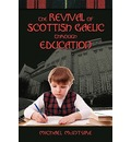 The Revival of Scottish Gaelic Through Education