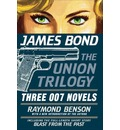 James Bond: The Union Trilogy: Three 007 Novels