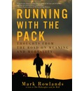 Running with the Pack - Thoughts from the Road on Meaning and Mortality
