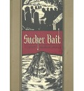 Sucker Bait: And Other Stories
