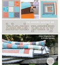 Block Party: The Modern Quilting Bee