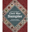 Civil War Sampler: 50 Quilt Blocks with Stories from History