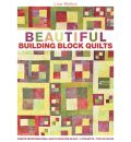 Beautiful Building Block Quilts