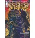 Foot Soldiers: Volume 1