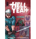Hell Yeah!: Last Days on Earth Volume 1