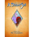 A Distant Soil: Ascendant Volume 2