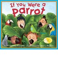 If You Were a Parrot