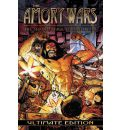 The Amory Wars: The Second Stage Turbine Blade Ultimate Edition