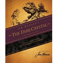 Jim Henson's the Dark Cyrstal: The Novelization