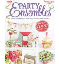Party Ensembles: Paper-crafted Fun to Make Any Gathering More Festive!