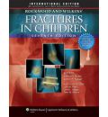 Rockwood, Green, and Wilkins' Fractures: Three Volumes Plus Integrated Content Website