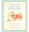 Little Book of Bedtime Blessings: Tuck-Me-In Devotions for Children and the Grown-Ups Who Love Them