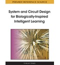System and Circuit Design for Biologically-inspired Intelligent Learning