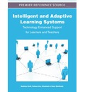 Intelligent and Adaptive Learning Systems: Technology Enhanced Support for Learners and Teachers