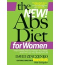 The New Abs Diet for Women: The 6-week Plan to Flatten Your Belly and Firm Up Your Body for Life